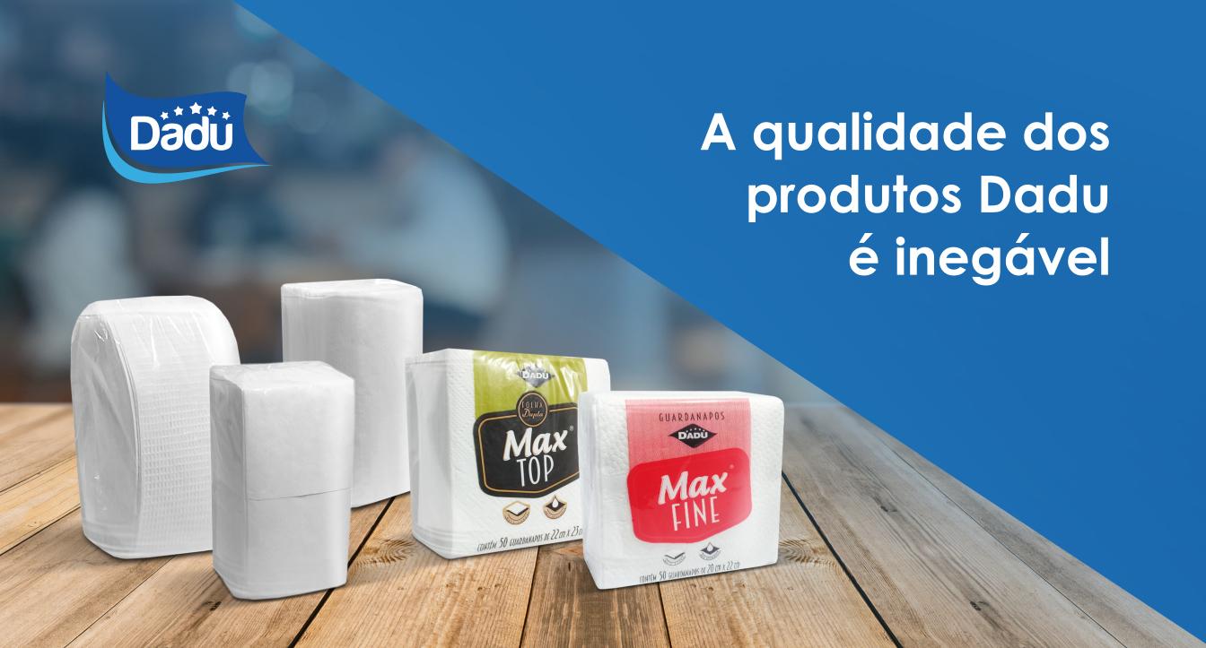 A qualidade dos produtos Dadu é inegável