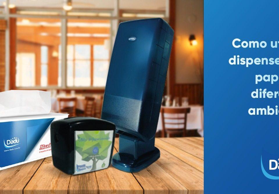 Como utilizar dispensers de papel em diferentes ambientes