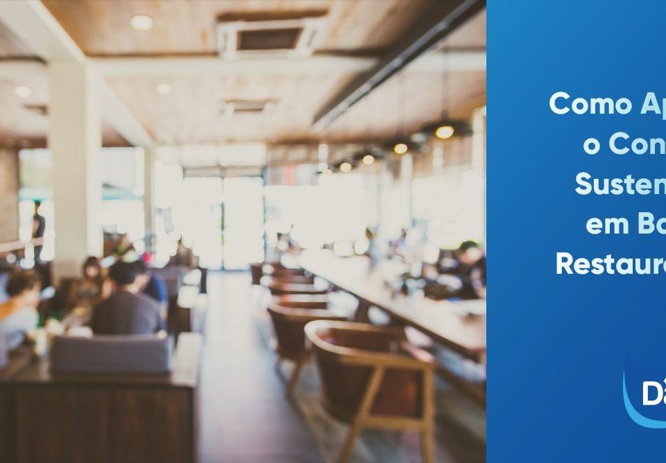 Como Aplicar o Consumo Sustentável em Bares e Restaurantes